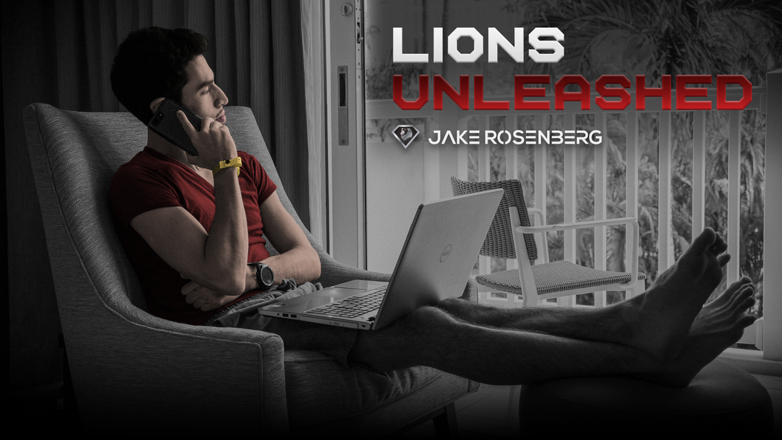 Lions Unleashed by Jake Rosenberg - The key to mastering your Kingdom and living the life you want